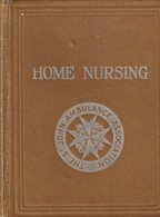 Home Nursing - St John Ambulance Association  - 1941 - Livres