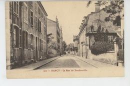 NANCY - La Rue De Boudonville - Nancy
