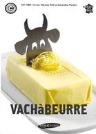 AGRICULTURE VACHàBEURRE  (élevage Vache Vaches Cow Cows Butter Beurre) PUB Publicité *PRIX FIXE - Elevage