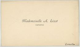 Carte De Visite. Mademoiselle A. Lizot, Institutrice à Cormeilles, Eure. - Visiting Cards