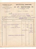 Facture Exploitation Forestière Commerce Du Bois De Toutes Essences P. Boyer à Wassigny En 1925 - 1900 – 1949