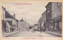 Haute-Saône - Vauvillers - Grande-Rue - Le Centre - Autres Communes