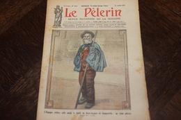 LE PELERIN 25 Juillet 1926 Jubilé De St Jacques De Compostelle,fête Nationale Catholique. Le Laicisme ... - 1900 - 1949
