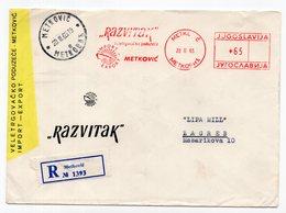 1965 YUGOSLAVIA, CROATIA, METKOVIC TO ZAGREB, REGISTERED COVER, RAZVITAK, COMPANY'S HEAD COVER - 1945-1992 Socialist Federal Republic Of Yugoslavia