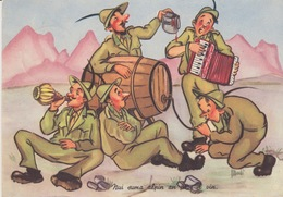 "ASS. NAZ ALPINI -CARTOLINA UMORISTICA - "" NUI SUMA ALPIN AN PIAS 'L VIN"" - VIAGGIATA 1957 - Militari"