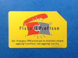 ITALIA CARTA SCHEDA TELEFONICA TELECOM USATA PHONE CARD USED FISSA IL PREFISSO - Italia