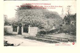 Carte 1910 SAINT PIERRE EGLISE / ENTREE DE L'ECOLE NOTRE DAME - Saint Pierre Eglise