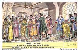 Chromo - Liebig - Pierre Le Grand - 3 Sus à La Barbe Des Boyards - Liebig