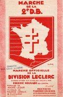 GUERRE 39-45 / MARCHE DE LA 2è D.B. - 1945 - BON ETAT - MARCHE OFFICIELLE DE LA DIVISION LECLERC - - 1939-45
