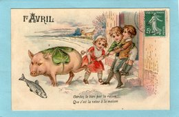 """ENFANTS Tirant Un Cochon  - 1er Avril - """"Gardez Le Bien Par La Raison .... """" - (Carte Gaufrée) - - Children's Drawings"""