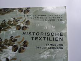 """""""Historische Textilien"""" -dietrich Schneider-henn Auktion In München 1998 -tissus, Textiles Historiques, Catalogue Vente - Catalogi"""