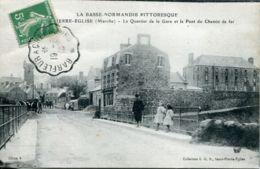 N°2822 T -cpa Saint Pierre Eglise -le Quartier De La Gare Et Le Pont Du Chemin De Fer- - Saint Pierre Eglise