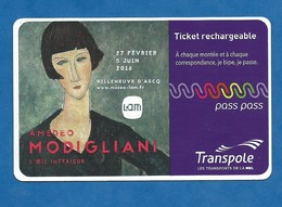 Titre De Transport En Commun Agglomération De Lille Transpole Trajet Unitaire 03/2016 Expo Modigliani Villeneuve D' Ascq - Métro