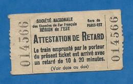 Attestation De Retard Titre De Transport En Commun SNCF Réseau De L'est Gare De Paris Est - Titres De Transport