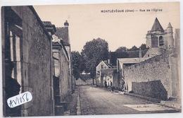 MONTLEVEQUE- RUE DE L EGLISE - Frankreich
