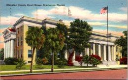Florida Bradenton Manatee County Court House 1958 - Bradenton