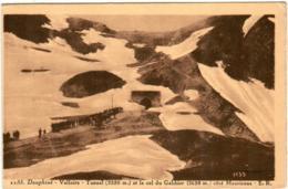 61lps 229 CPA - VALLOIRE - TUNNEL ET LE COL DU GALIBIER - France
