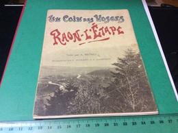 RAON L'ETAPE. Un Coin Des. Vosges. Livret 30 Pages. Imprime Chez. Geisler - Raon L'Etape