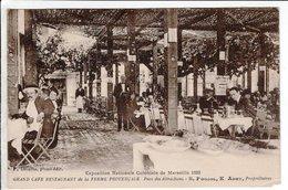 Cpa MARSEILLE (13) - Exposition Coloniale 1922 - Grand Café Restaurant De La Ferme Provençale - Colonial Exhibitions 1906 - 1922