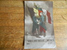 MILITARIA +GUERRE 14/18 : VAILLANT BELGE..MERCI ECRITE A HOUTKERQUE LE 28 JUILLET 1915 - Guerra 1914-18