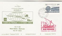 Avion CONCORDE F BVFA - Tour Du Monde 1 Au 17/11/1993 - NEW DEHLI BAHRAIN 13/11/1993 - Concorde