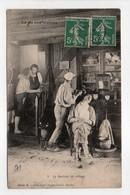- CPA LA VIE AUX CHAMPS - Le Barbier Du Village 1909 - Photo Dugas N° 2 - - Campesinos