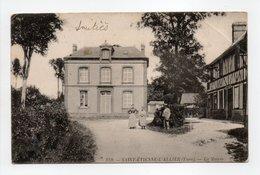 - CPA SAINT-ETIENNE-L'ALLIER (27) - La Mairie (avec Personnages) - N° 359 - - France