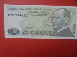 TURQUIE 10 LIRA 1970/79 PEU CIRCULER (B.5) - Turkije