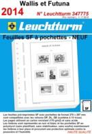 Feuilles Wallis Et Futuna 2014 à Pochettes SF Leuchtturm 347775 - NEUF ..Réf.DIV20166 - Albums & Reliures