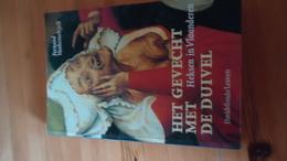 Het Gevecht Met De Duivel  - Heksen In Vlaanderen - Fernand Vanhemelryck (zie Details) - Culture