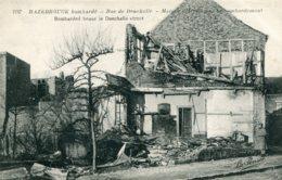 FRANCE - Hazebrouck Bombarde - World War One (La Guerre) - Rue De Donckelle Bombarded House - Guerra 1914-18