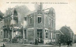 FRANCE - Hazebrouck Bombarde - World War One (La Guerre) - Angle De La Rue De Lille Et De La Rue Hollandis - Guerra 1914-18