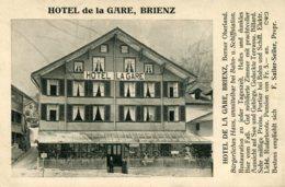 SWITZERLAND - Hotel De La Gare BRIENZ. With Hotel Z. Gold Anker Catchet. Advertising Postcard - BE Berne