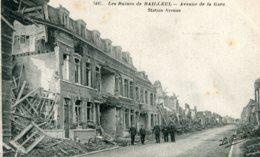 FRANCE -  Bailleul - World War One (La Guerre) - Les Ruimes Avenue De La Gare - Good Animation Etc - Guerre 1914-18