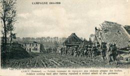 FRANCE -  Curlu - World War One (La Guerre) -  Soldats Revenant De Repousser Une Violente Asttaque Des Boches - Guerre 1914-18