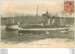 76 DIEPPE. Bateaux Et Navires. Le Steamer Brighton 1904 - Dieppe