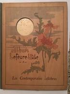 Ancien Livre Album Lefévre-utile 1 Les Contemporains Celebres Janvier 1904 - Livres, BD, Revues