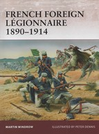 OSPREY FRENCH FOREIGN LEGIONNAIRE 1890 1914  LEGION ETRANGERE - Books