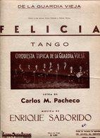 FELICIA TANGO LETRA DE CAROS M PACHECO MUSICA DE ENRIQUE SABORIDO PARTITURA - NTVG. - Partituras