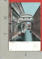 CARTOLINA VG ITALIA - VENEZIA - Ponte Dei Sospiri 7024 - 9 X 14 - 1915 - Venezia