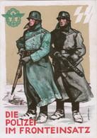 """III. Reich, Propaganda Karte """" SS, Die Polizei Im Fronteinsatz  """" - Weltkrieg 1939-45"""