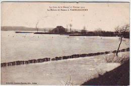 08. SEDAN . LA CRUE DE LA MEUSE 27 FEVRIER 1910 . LA MAISON DU PASSEUR A WADELINCOURT . Editeur SUZAINE PIERSON - Sedan
