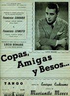 CAPAS, AMIGAS Y BESOS TANGO LETRA DE ENRIQUE CADICAMO MUSICA DE MECIANITO MORES PARTITURA - NTVG. - Partituras