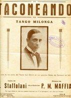 TACONEANDO TANGO MILONGA LETRA DE H STAFFOLANI MUSICA DE P M MAFFIA PARTITURA - NTVG. - Partituras
