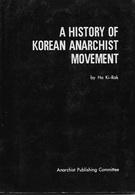 A History Of Korean Anarchist Movement (1986) - Geschichte
