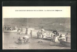 CPA Saintes-Maries-de-la-Mer, La Mer Et Les Baigneurs - Saintes Maries De La Mer