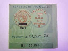GP 2020 - 2291  VIGNETTE AUTOMOBILE  De 200F  Année 68-69   XXXX - Revenue Stamps