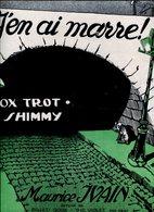 J'EN AI MARRE FOX TROT ET SHIMMY MAURICE YVAIN PARTITUTA - NTVG. - Partituras