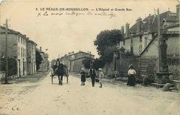 ISERE  LE PEAGE DE ROUSSILLON  L' Hopital Et Grande Rue - Autres Communes