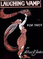 LAUGHING VAMP FOX TROT BY ALFRED R JENTES PARTITURA - NTVG. - Partituras